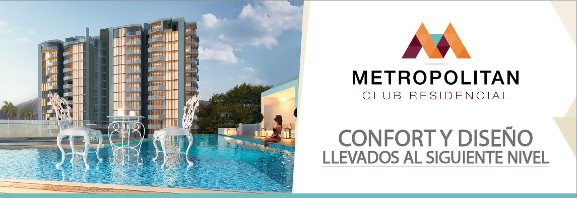 Metropolitan, confort y diseño llevados al siguiente nivel.